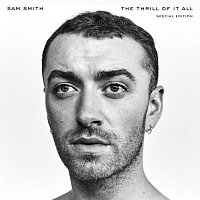 Sam Smith – The Thrill Of It All [Special Edition]