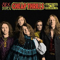 Big Brother & The Holding Company, Janis Joplin – Sex, Dope & Cheap Thrills