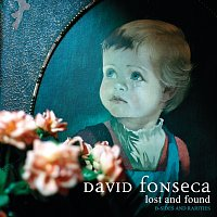 David Fonseca – Lost And Found - B-Sides And Rarities