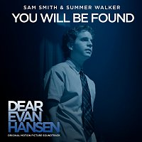"""Sam Smith, Summer Walker – You Will Be Found [From The """"Dear Evan Hansen"""" Original Motion Picture Soundtrack]"""