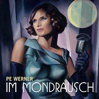 Pe Werner – Im Mondrausch
