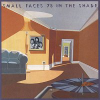 Small Faces – 78 In The Shade