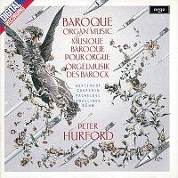 Peter Hurford – Baroque Organ Music