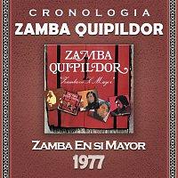 Zamba Quipildor – Zamba Quipildor Cronología - Zamba en Si Mayor (1977)