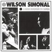 Wilson Simonal – A Nova Dimensao Do Samba