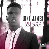 Luke James, Hit-Boy – Oh God