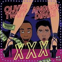 Oliver Twizt, Angger Dimas – XXX