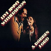 Jimmy Witherspoon & Robben Ford – Jimmy Witherspoon & Robben Ford (Live at The Ash Grove, 1976)