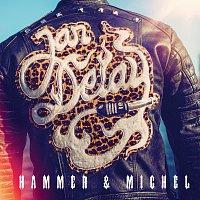 Jan Delay – Hammer & Michel