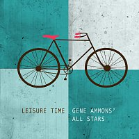 Gene Ammons All-stars – Leisure Time