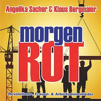 Angelika Sacher & Klaus Bergmaier – morgen ROT