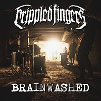 Crippled Fingers – Brainwashed