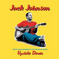 Jack Johnson – Upside Down
