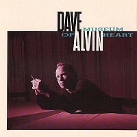 Dave Alvin – Museum Of Heart