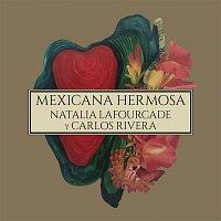 Natalia Lafourcade, Carlos Rivera – Mexicana Hermosa (Versión Mariachi)