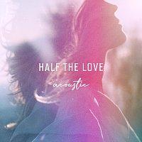 Ilse DeLange – Half The Love [Acoustic]