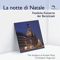 The Academy of Ancient Music, Christopher Hogwood – La notte di Natale