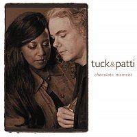 Tuck & Patti – Chocolate Moment