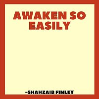 Awaken so Easily