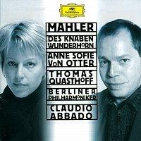 Anne Sofie von Otter, Thomas Quasthoff, Berliner Philharmoniker, Claudio Abbado – Mahler: Des Knaben Wunderhorn