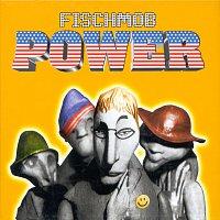 Fischmob – Power