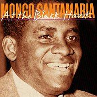 Mongo Santamaria & His Orchestra – At The Black Hawk