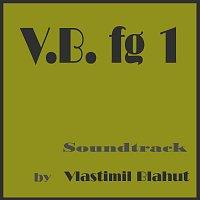 Vlastimil Blahut – V.B. fg 1