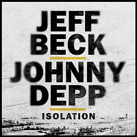 Jeff Beck, Johnny Depp – Isolation
