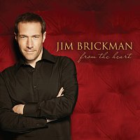 Jim Brickman – From The Heart