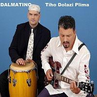 Dalmatino – Tiho Dolazi Plima