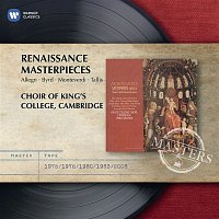 Elly Ameling, Norma Burrowes, Charles Brett, Robert Tear, Anthony Rolfe Johnson, Martyn Hill, Peter Knapp, John Noble, Choir of King's College, Cambridge, Early Music Consort of London, Sir Philip Ledger – Renaissance Masterpieces