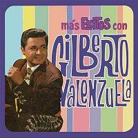 Gilberto Valenzuela – Más Éxitos Con Gilberto Valenzuela