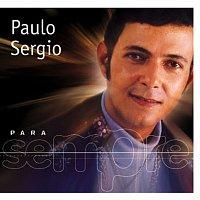 Paulo Sergio – Para Sempre