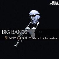 Benny Goodman, His Orchestra – Benny Goodman and His Orchestra - Big Bands