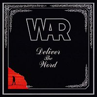 War – Deliver the Word