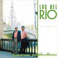 Los Del Rio – Cantemos por Sevillanas (Remasterizado)