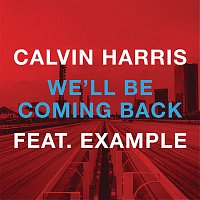 Calvin Harris, Example – We'll Be Coming Back