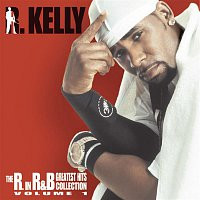 R. Kelly – The R. In R&B Collection: Volume 1