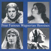 Various – Four Famous Wagnerian Heroines
