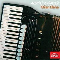 Milan Bláha – Akordeónový recitál