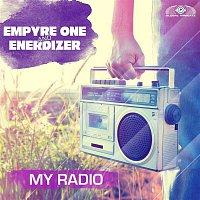Empyre One, Enerdizer – My Radio