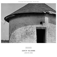 Lucy Claire – Line Of Lines
