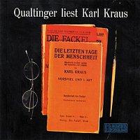 Helmut  Qualtinger – Qualtinger liest Karl Kraus - Die letzten Tage der Menschheit