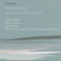 Israela Margalit, Stanley Drucker, Essex Quartet – Mozart: Clarinet Quintet; Quintet for piano and wind instruments
