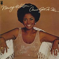Nancy Wilson – Come Get To This