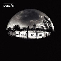 Oasis – Don't Believe The Truth