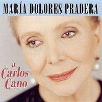 Maria Dolores Pradera – A Carlos Cano