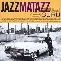 Guru – Jazzmatazz Volume II: The New Reality