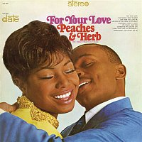 Peaches & Herb – For Your Love