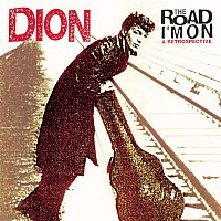 Dion – The Road I'm On: A Retrospective